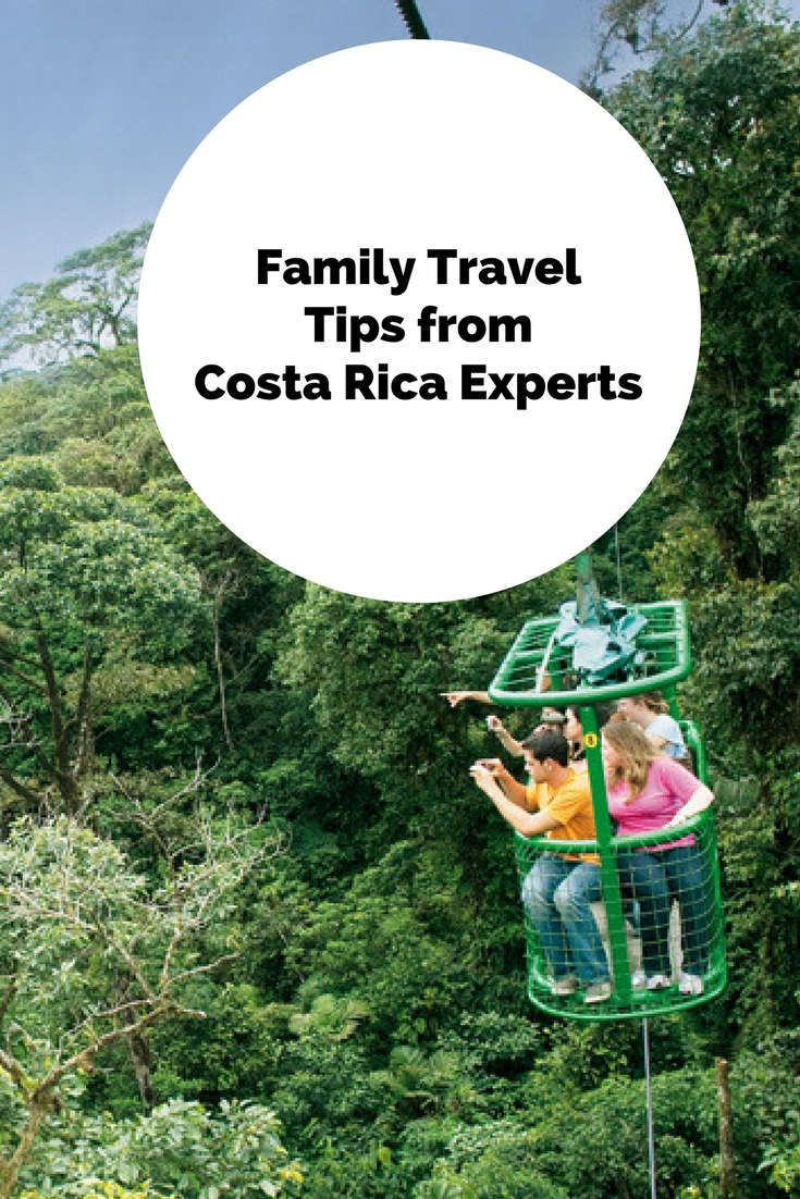 6 Family Travel Tips from Costa Rica Experts
