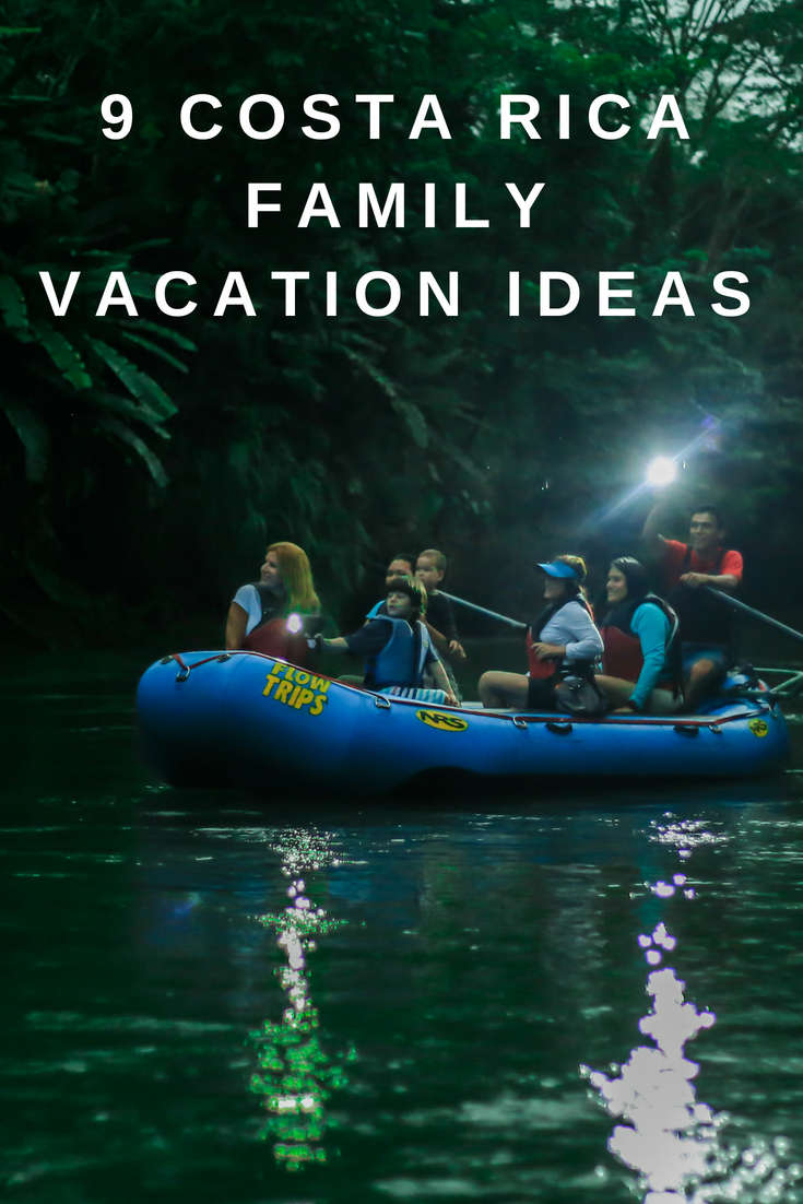 9 Costa Rica Family Vacation Ideas